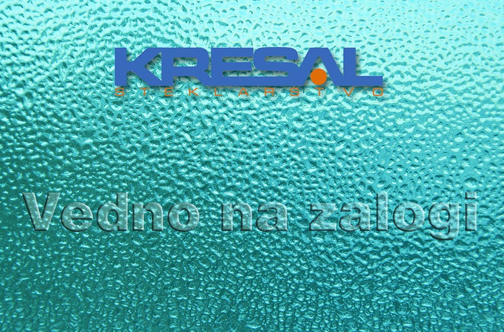 Steklarstvo Kresal - Vedno na zalogi